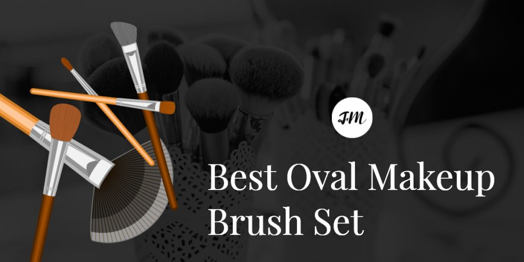 Best Oval Makeup Brush Set