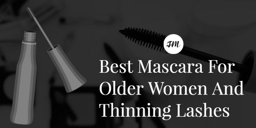 Best mascara for older women and thinning lashes