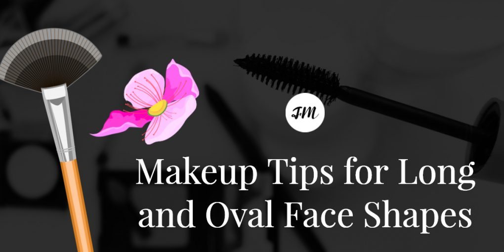 Makeup Tips for Long and Oval Face Shapes