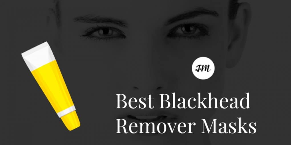 Best Blackhead Remover Masks